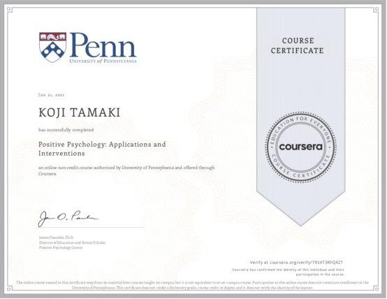 Positive Psychology: Applications and Interventions / Pennsylvania University ポジティブ心理学: 応用と介入 / ペンシルベニア大学