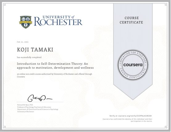 Introduction to Self-Determination Theory: An approach to motivation, development and wellness / University of Rochester 自己決定理論の紹介: モチベーション, 発達, ウェルネスへのアプローチ / ロチェスター大学